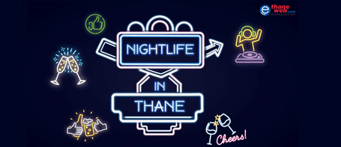 Nightlife In Thane